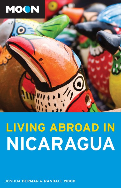 Living Abroad in Nicaragua Second Edition