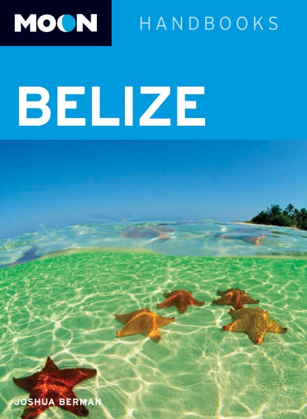 Moon Belize Eighth Edition
